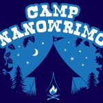 Camp NaNoWriMo Kicks Off Today