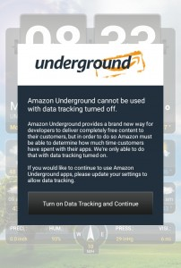 Amazon Underground will not work with Data Tracking Turned Off