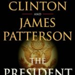 Bill Clinton is writing a mystery novel with James Patterson
