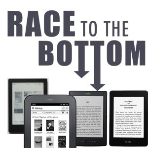 e-Readers – The Race to the Bottom