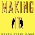 eBook Review: Making It by Helen Klein Ross