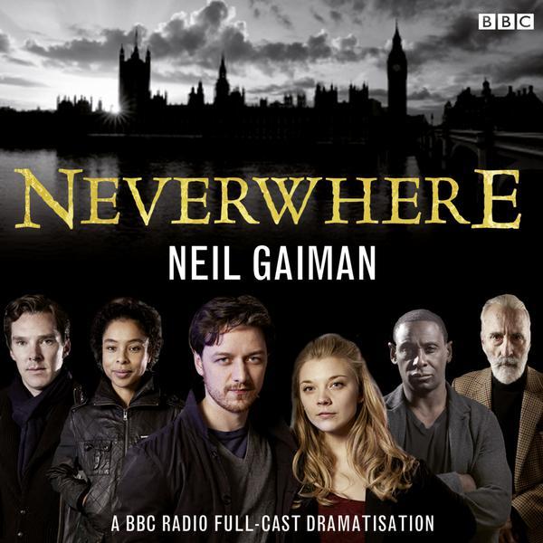 BBC-Radio-Adaptation-of-Neverwhere-by-Neil-Gaiman