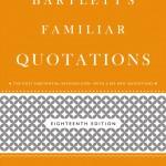 Bartlett's Quotations' New Digital Face