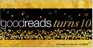 Goodreads Turns Ten