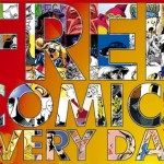Every Day Is Free Comic Book Day if You Know Where to Look