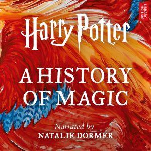Harry Potter: A History of Magic is a new original audiobook