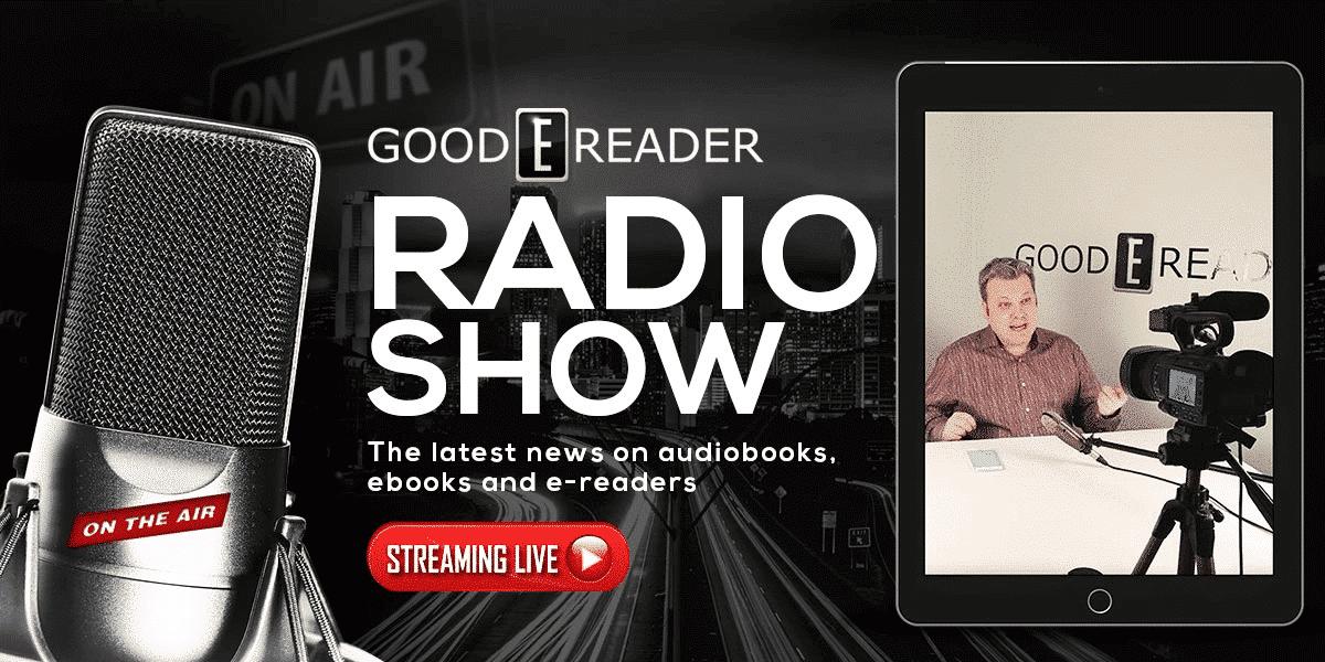 Good e-Reader Radio – ebook readers take a step back in 2018