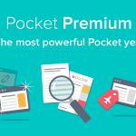 Pocket Unveils Premium Edition