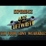 Play Aces of the Luftwaffe Using Your Sony Wearables
