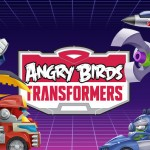 Angry Birds Transformers Finally Available on Android