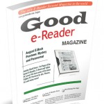 The Good E-Reader Magazine – August Issue