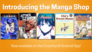 Crunchyroll Unveils New Manga Shop on their Android App