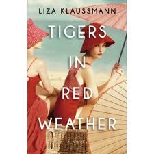 eBook Review: Tigers in Red Weather by Liza Klaussmann