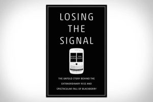 Losing the Signal Book Review – The Blackberry Story