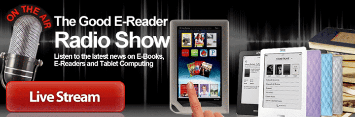 Good e-Reader Radio Show – Amazon Match, Kindle Paperwhite