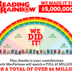 Reading Rainbow Funded with $6M Kickstarter Campaign